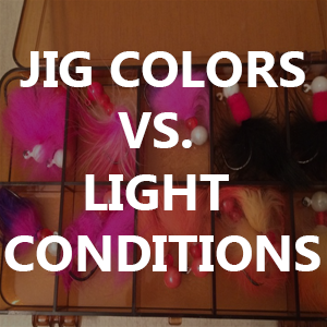 Jig Colors vs. Light Conditions