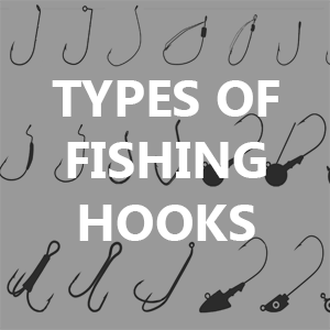 Types of Fishing Hooks