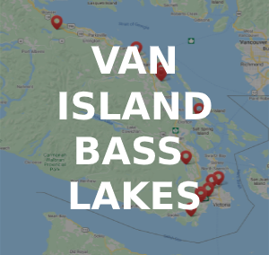 Top 12 Smallmouth & Largemouth Bass Lakes on Vancouver Island